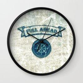 FULL AHEAD Wall Clock