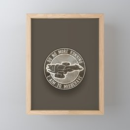 Misbehave Badge V2 Framed Mini Art Print