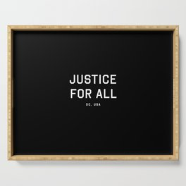 Justice For All - DC, USA (Black Motto) Serving Tray