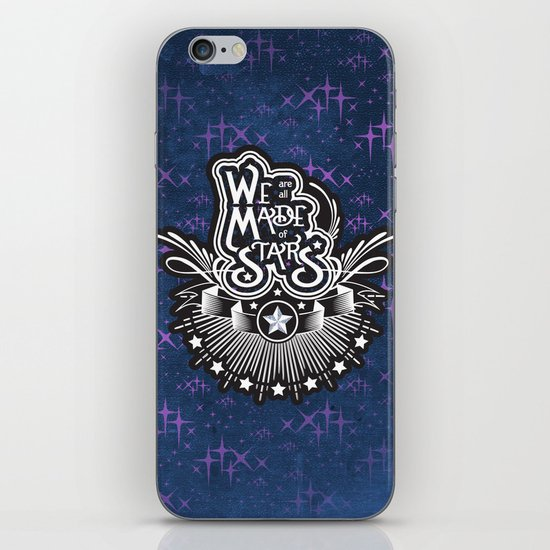 We Are All Made Of Stars iPhone Skin