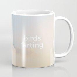 Birds farting Coffee Mug