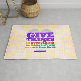 Give Thanks in Everything! Rug