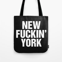 tupac Tote Bags featuring New Fuckin York by Text Guy