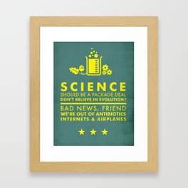 Science Is A Package Deal Framed Art Print