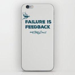 Failure is Feedback (Bird) iPhone Skin