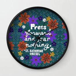 Press Forward And Fear Nothing II Wall Clock