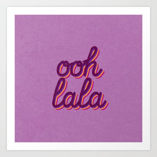 Ooh lala Art Print