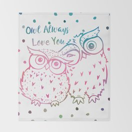 Owl Always Love You - Pink and Blue Throw Blanket