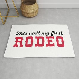My First Rodeo Funny Quote Rug