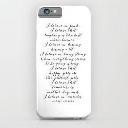 I Believe In Pink. I Believe That Laughing Is the Best Calorie Burner… -Audrey Hepburn Script iPhone Case