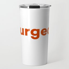 quite bourgeois, in fact Travel Mug