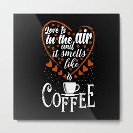 Coffee Caffeine Coffee Mug Coffee Bean Metal Print
