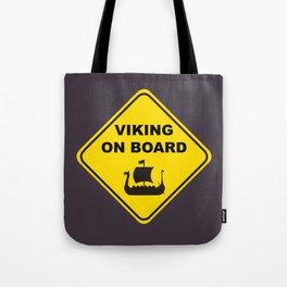VIKING ON BOARD Tote Bag