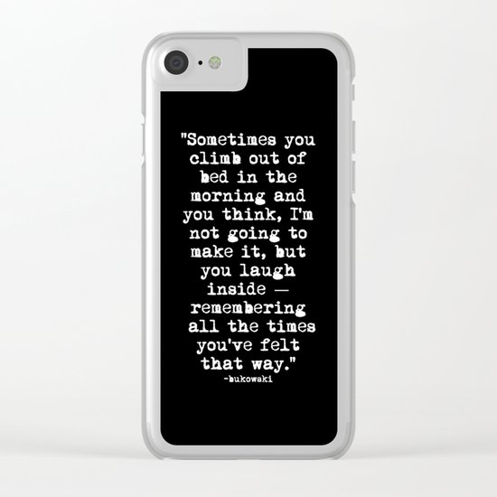 Charles Bukowski Typewriter White Font Quote Morning Clear iPhone Case