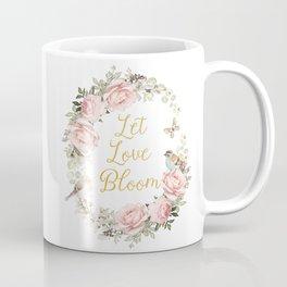 Let love bloom Coffee Mug