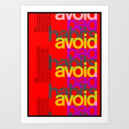 Avoid bad habits. A PSA for stressed creatives. Art Print
