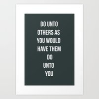 Do Unto Others  Art Print