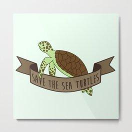 Save the Sea Turtles Metal Print
