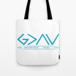 God Is Greater Than HIghs And Lows Disciple And Christian Gift Tote Bag