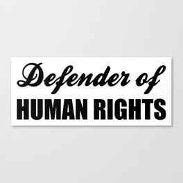 Defender of Human Rights Canvas Print