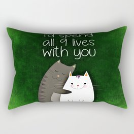 I'd Spend All 9 Lives With You Rectangular Pillow