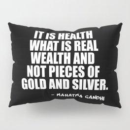 it is health Pillow Sham