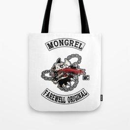 Mongrel Farewell Tote Bag
