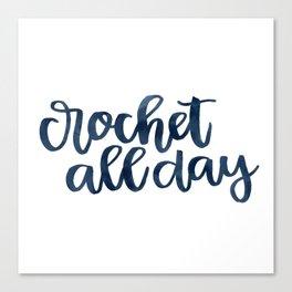 Crochet All Day - Navy Canvas Print