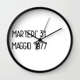 Martedì 31 maggio 1977 Wall Clock