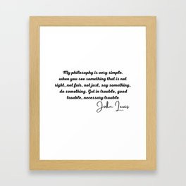 good trouble john lewis quote Framed Art Print
