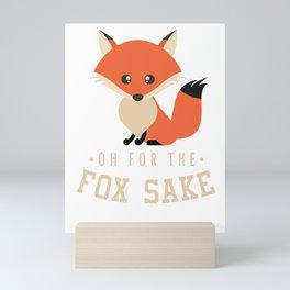 Fox Funny Sarcast Sarcasm Canidae Carnivore Canine Mammal Animals Wildlife Gift Mini Art Print