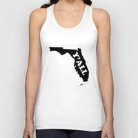 florida Tank Tops featuring Florida Yall by Spooky Dooky