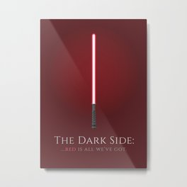 The Dark Side Metal Print