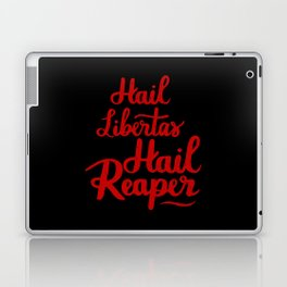 Hail libertas Hail Reaper Laptop & iPad Skin