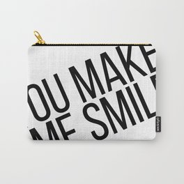 YOU MAKE ME SMILE Carry-All Pouch