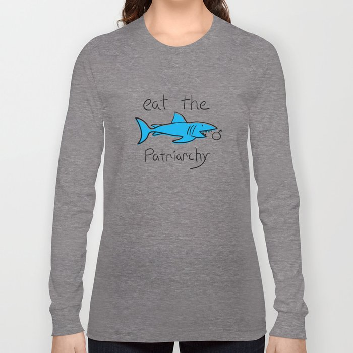 Eat The Patriarchy Feminist Shark Long Sleeve T-shirt