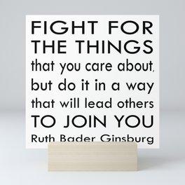 Ruth Bader Ginsburg Quote - Notorious RBG Mini Art Print