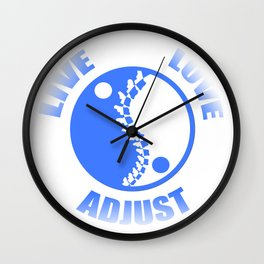 Live Love Adjust Chiropractor Gifts Wall Clock