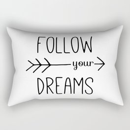 Follow Your Dreams Typography Quote Rectangular Pillow