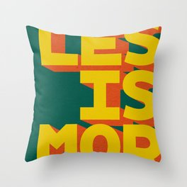 LES IS MOR Throw Pillow
