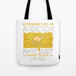 Camel Addiction Funny Farm Animal Lover Tote Bag