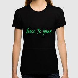 Know thyself-nosce te ipsum T-shirt