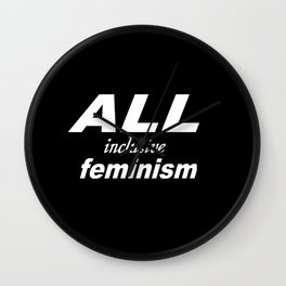 All Inclusive Feminism Wall Clock