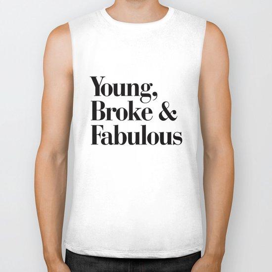 Young, Broke & Fabulous Biker Tank