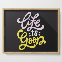 Life Is Good Serving Tray