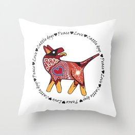 Peace Love and Cattle dogs Throw Pillow