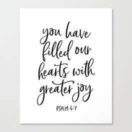 YOU HAVE FILLED OUR HEARTS by DearLilyMae Canvas Print