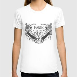 Hands in the Dirt T-shirt