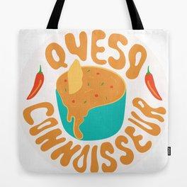 Queso Connoisseur Tote Bag