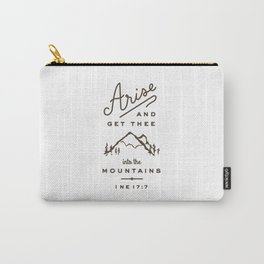 Arise and get thee into the mountains. Carry-All Pouch